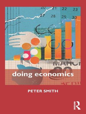 cover image of Doing Economics
