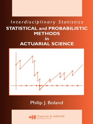 cover image of Statistical and Probabilistic Methods in Actuarial Science
