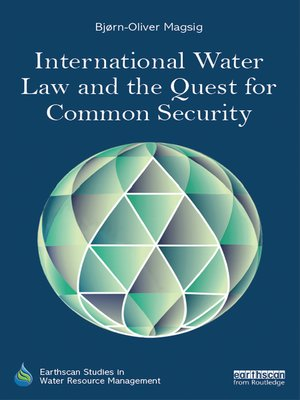 cover image of International Water Law and the Quest for Common Security