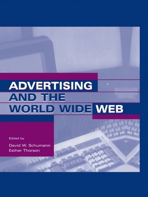 cover image of Advertising and the World Wide Web