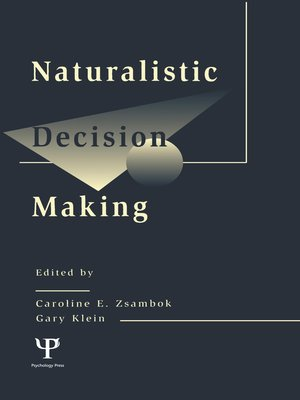 cover image of Naturalistic Decision Making