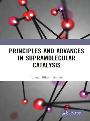 cover image of Principles and Advances in Supramolecular Catalysis