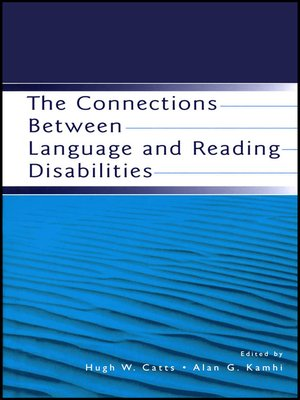 cover image of The Connections Between Language and Reading Disabilities