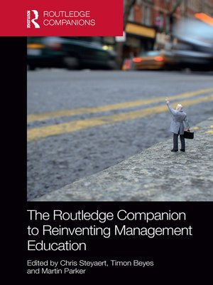 cover image of The Routledge Companion to Reinventing Management Education