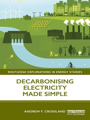 cover image of Decarbonising Electricity Made Simple