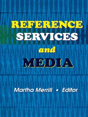 cover image of Reference Services and Media