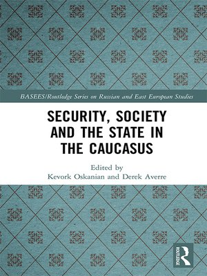 cover image of Security, Society and the State in the Caucasus