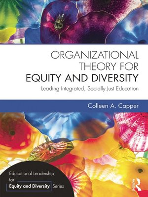 cover image of Organizational Theory for Equity and Diversity