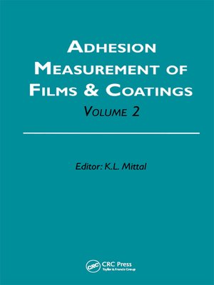 cover image of Adhesion Measurement of Films and Coatings, Volume 2