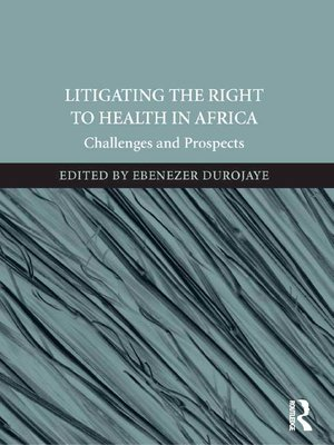 cover image of Litigating the Right to Health in Africa