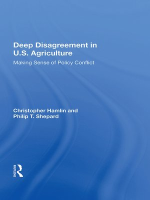 cover image of Deep Disagreement In U.s. Agriculture