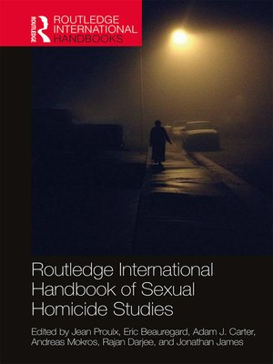cover image of Routledge International Handbook of Sexual Homicide Studies
