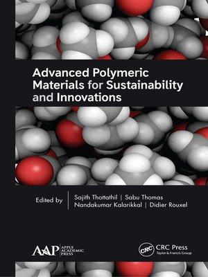 cover image of Advanced Polymeric Materials for Sustainability and Innovations