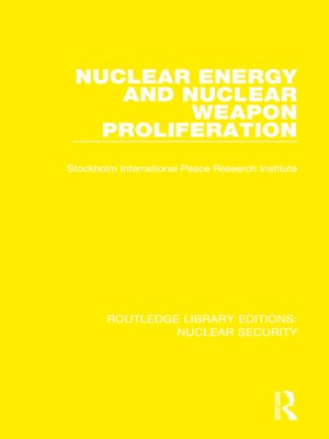 cover image of Nuclear Energy and Nuclear Weapon Proliferation