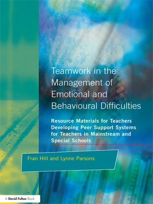 cover image of Teamwork in the Management of Emotional and Behavioural Difficulties