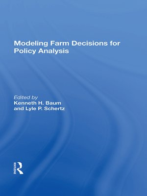cover image of Modeling Farm Decisions For Policy Analysis