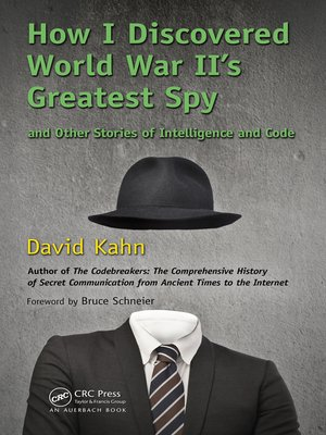 cover image of How I Discovered World War II's Greatest Spy and Other Stories of Intelligence and Code