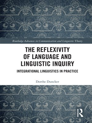 cover image of The Reflexivity of Language and Linguistic Inquiry