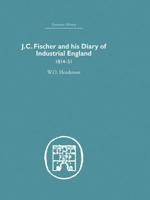cover image of J.C. Fischer and his Diary of Industrial England