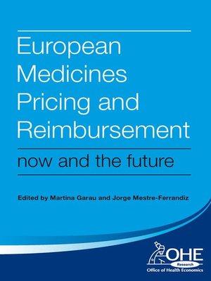 cover image of European Medicines Pricing and Reimbursement