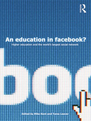cover image of An Education in Facebook?
