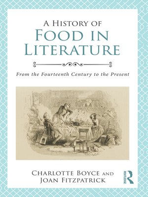 cover image of A History of Food in Literature