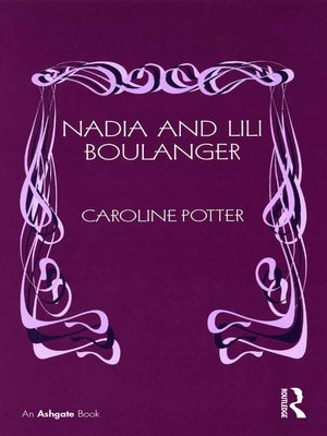 cover image of Nadia and Lili Boulanger