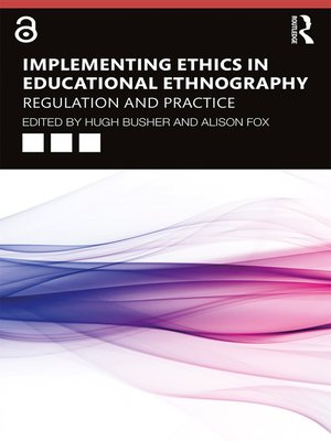 cover image of Implementing Ethics in Educational Ethnography