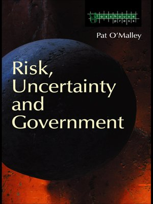 cover image of Risk, Uncertainty and Government