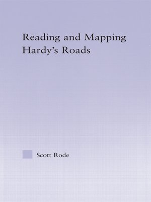 cover image of Reading and Mapping Hardy's Roads