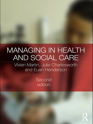 cover image of Managing in Health and Social Care