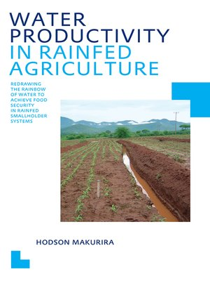 cover image of Water Productivity in Rainfed Agriculture