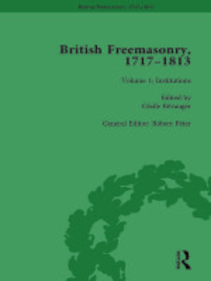 cover image of British Freemasonry, 1717–1813 Volume 1