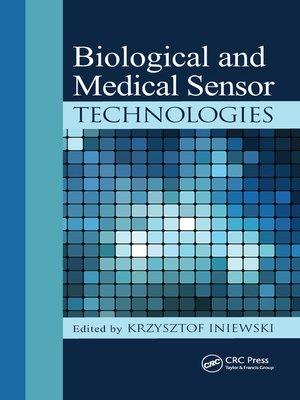 cover image of Biological and Medical Sensor Technologies