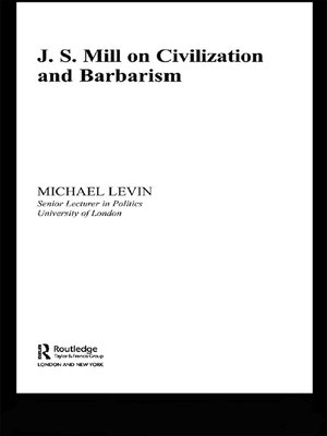 cover image of Mill on Civilization and Barbarism