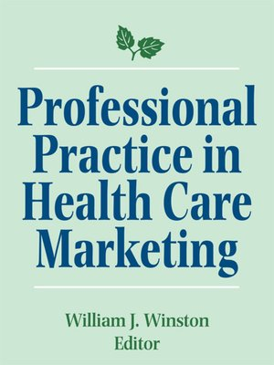 cover image of Professional Practice in Health Care Marketing