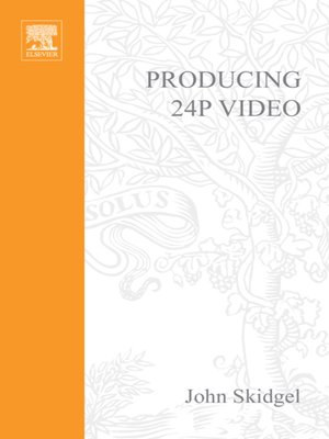cover image of Producing 24p Video
