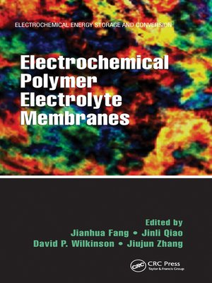 cover image of Electrochemical Polymer Electrolyte Membranes