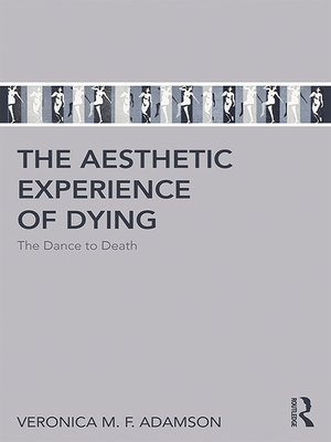 cover image of The Aesthetic Experience of Dying
