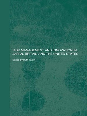 cover image of Risk Management and Innovation in Japan, Britain and the USA