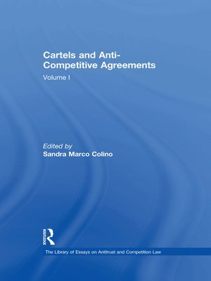 cover image of Cartels and Anti-Competitive Agreements