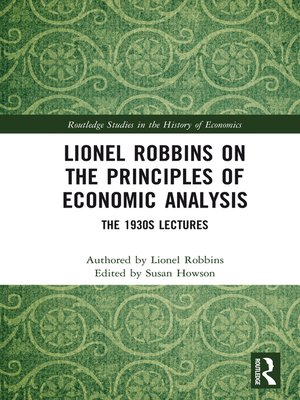 cover image of Lionel Robbins on the Principles of Economic Analysis