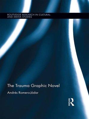 cover image of The Trauma Graphic Novel