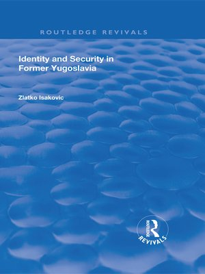 cover image of Identity and Security in Former Yugoslavia