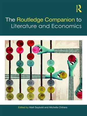 cover image of The Routledge Companion to Literature and Economics