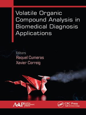 cover image of Volatile Organic Compound Analysis in Biomedical Diagnosis Applications