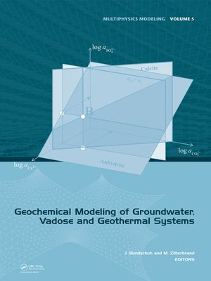 cover image of Geochemical Modeling of Groundwater, Vadose and Geothermal Systems