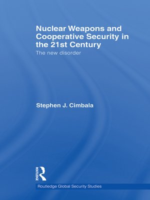 cover image of Nuclear Weapons and Cooperative Security in the 21st Century