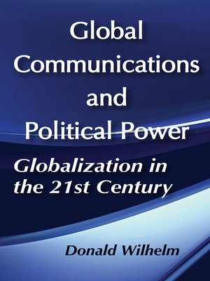 cover image of Global Communications and Political Power