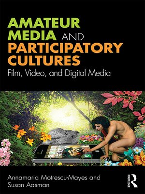cover image of Amateur Media and Participatory Cultures